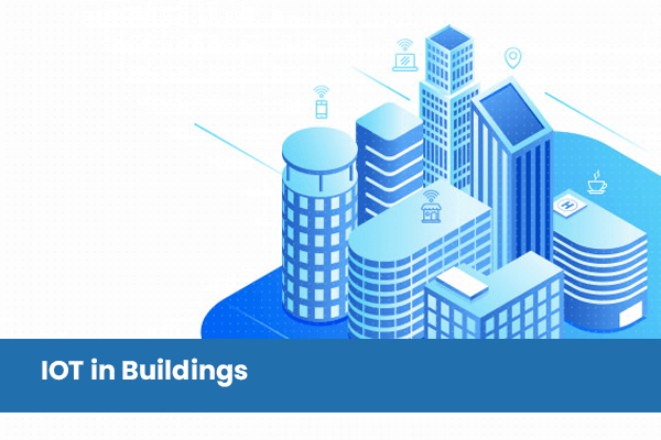 IOT in Buildings