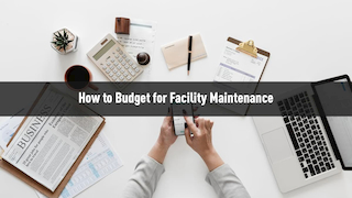 Budgeting Facility Management Maintenance