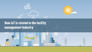IOT related to Facility Management